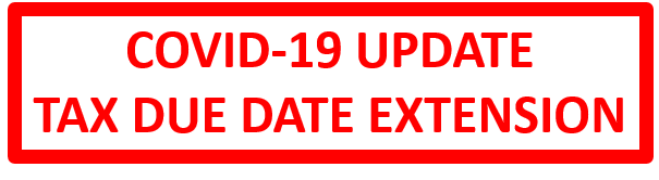 COVID-19 Update - Tax Due Date Extension